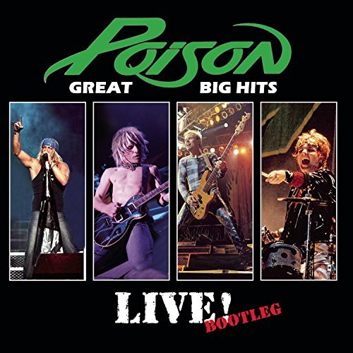 Poison Great Big Hits Live! Bootleg