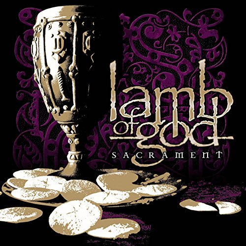 Lamb Of God Sacrament Explicit Version