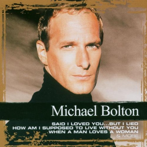 Michael Bolton Collections Import Gbr