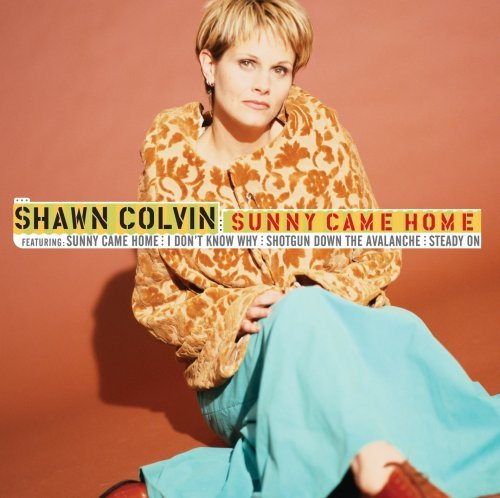 Shawn Colvin Sunny Came Home