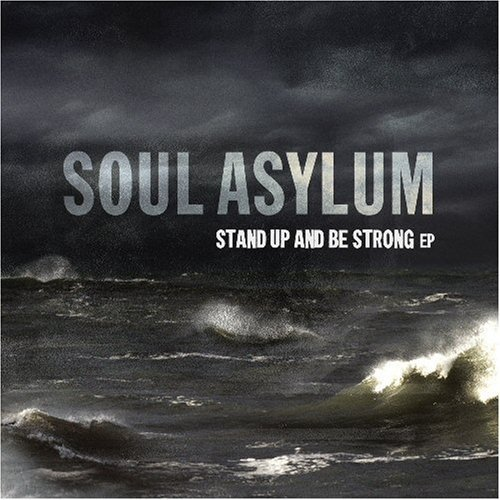 Soul Asylum Stand Up & Be Strong Cdep