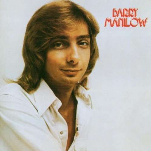 Barry Manilow Barry Manilow I Remastered