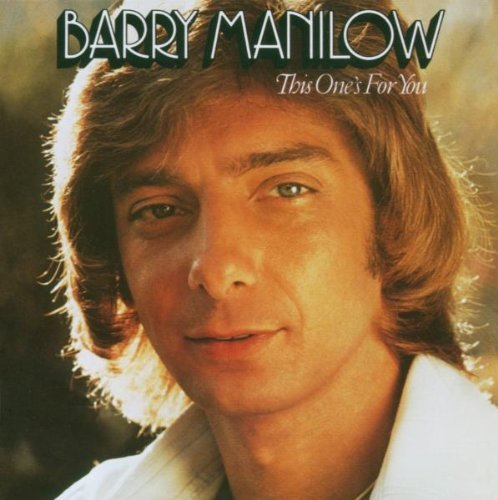 Barry Manilow This One's For You Remastered