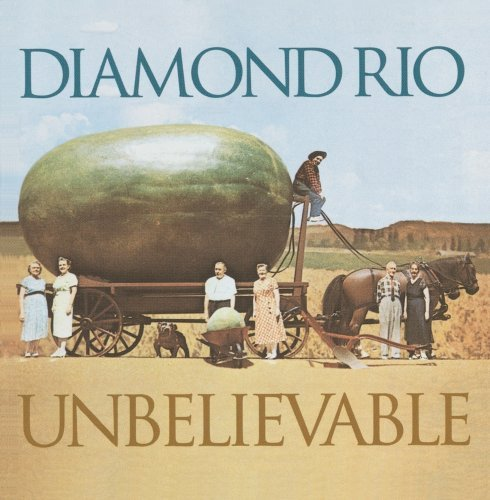 Diamond Rio Unbelievable