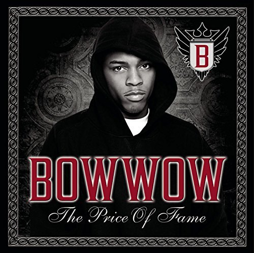 Bow Wow Price Of Fame Incl. Bonus DVD