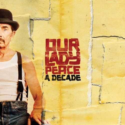 Our Lady Peace Decade
