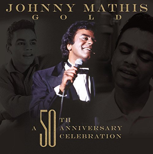 Johnny Mathis Johnny Mathis 50th Anniversar