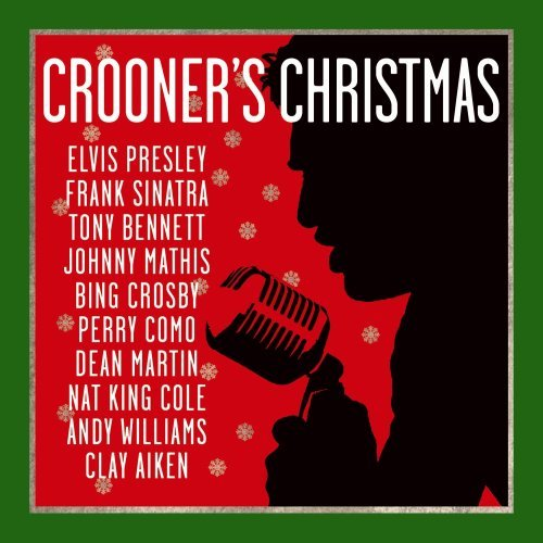 Crooner's Christmas Crooner's Christmas Aiken Mathis Presley Crosby