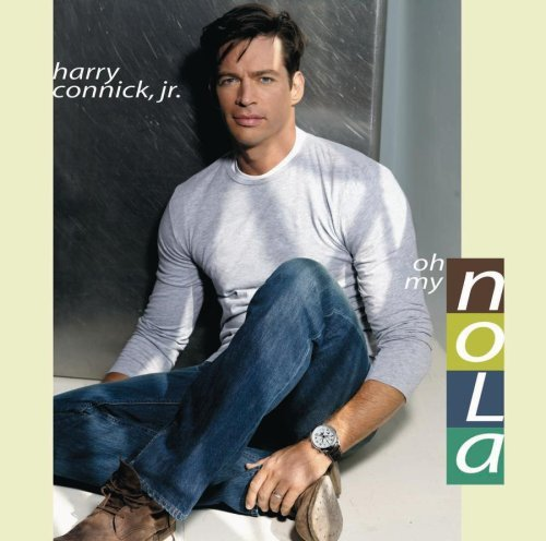 Harry Connick Jr. Oh My Nola
