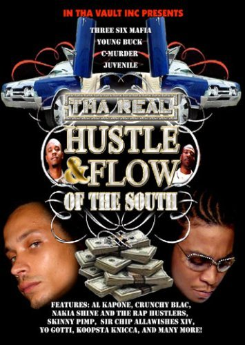Tha Real Hustle & Flow Of The Tha Real Hustle & Flow Of The Nr