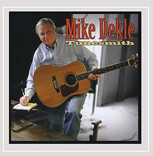Mike Dekle Tunesmith