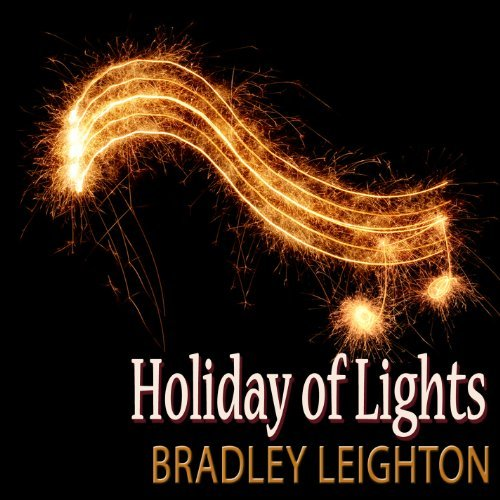 Bradley Leighton Holiday Oflights