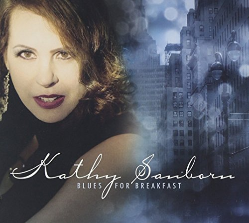 Kathy Sanborn Blues For Breakfast
