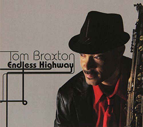 Tom Braxton Endless Highway