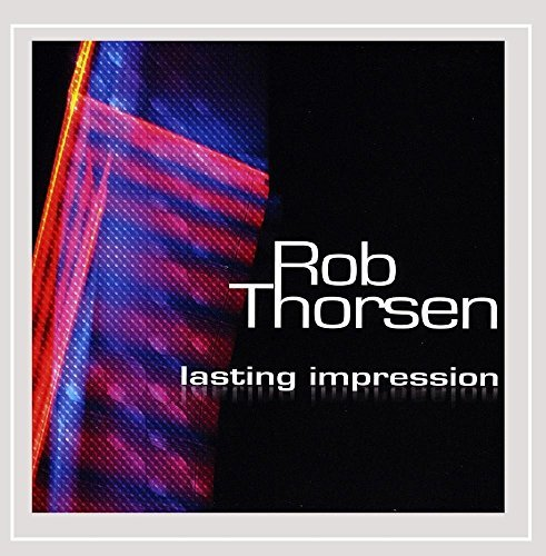 Rob Thorsen Lasting Impression