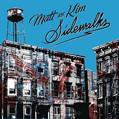 Matt & Kim Sidewalks
