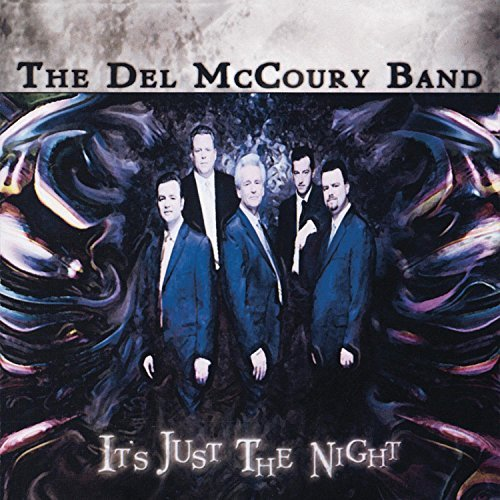 The Del Mccoury Band It's Just The Night