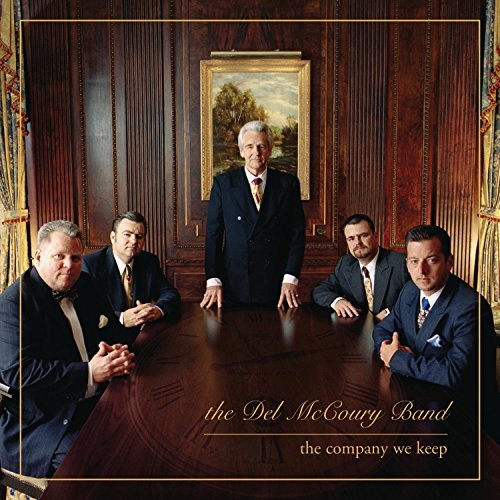 The Del Mccoury Band Company We Keep