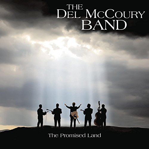 The Del Mccoury Band Promised Land