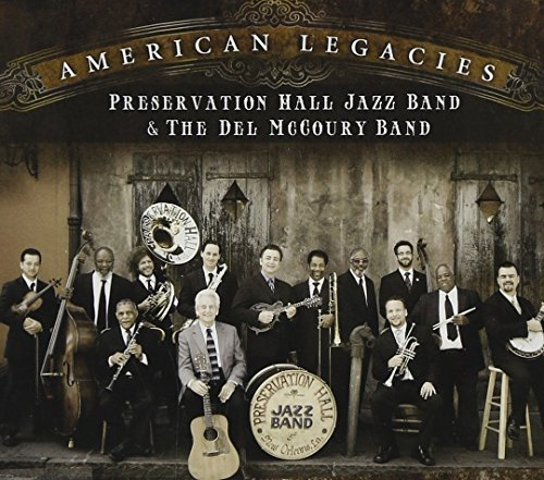 Del Band & Preservatio Mccoury American Legacies