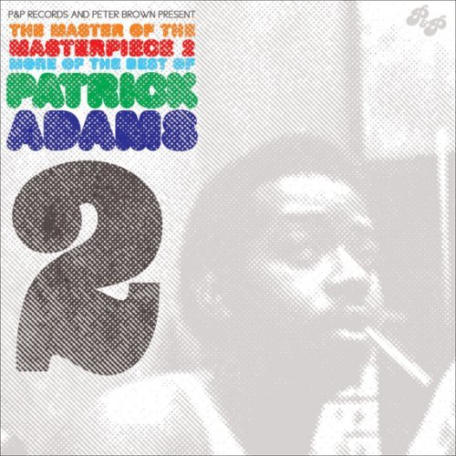 Patrick Adams Vol. 2 Master Of The Masterpie