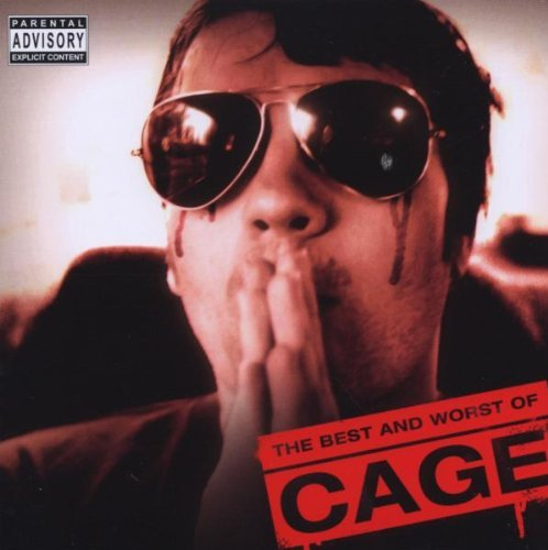 Cage Best & Worst Of Cage Explicit Version
