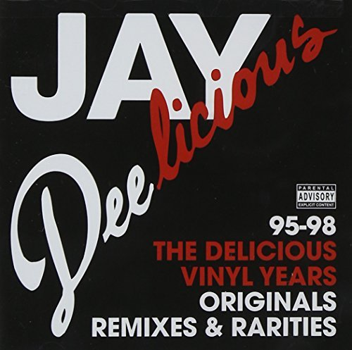 Jay Dee Jay Deelicious The Delicious Explicit Version 2 CD