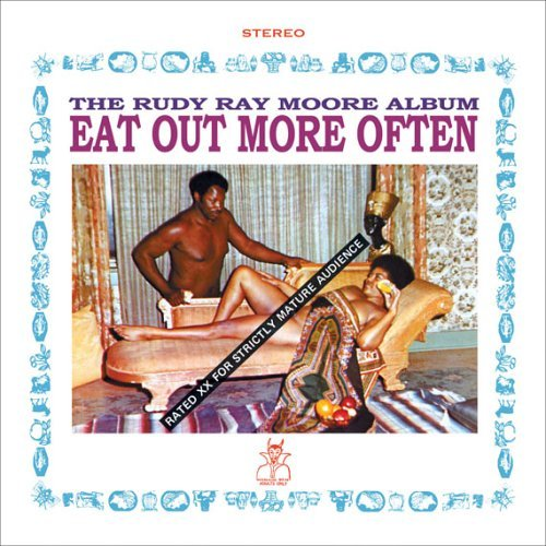 Rudy Ray Moore Eat Out More Often Explicit Version