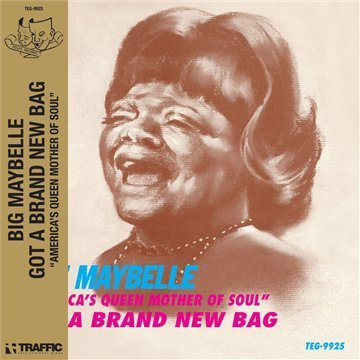Big Maybelle Got A Brand New Bag Explicit Version