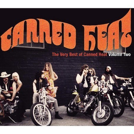 Canned Heat Vol. 2 Very Best Of Canned Hea