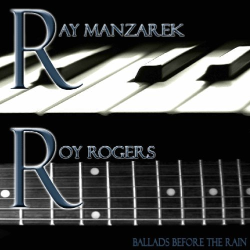 Manzarek Rogers Ballads Before The Rain