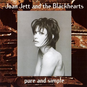 Joan Jett And The Blackhearts Pure & Simple Remastered