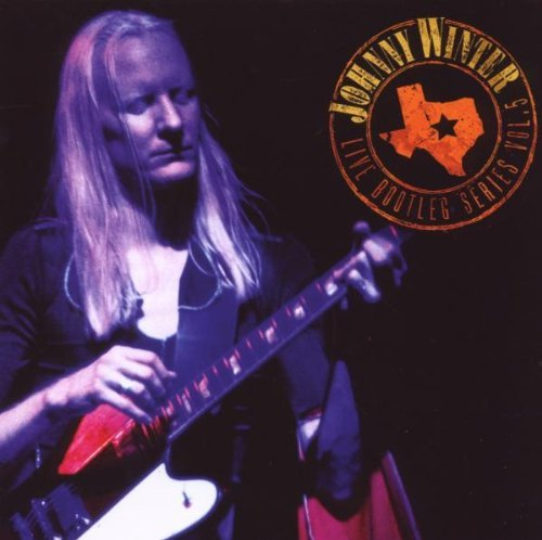 Johnny Winter Vol. 5 Live Bootleg Series Remastered
