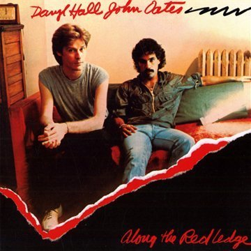 Hall & Oates Along The Red Ledge (original Remastered