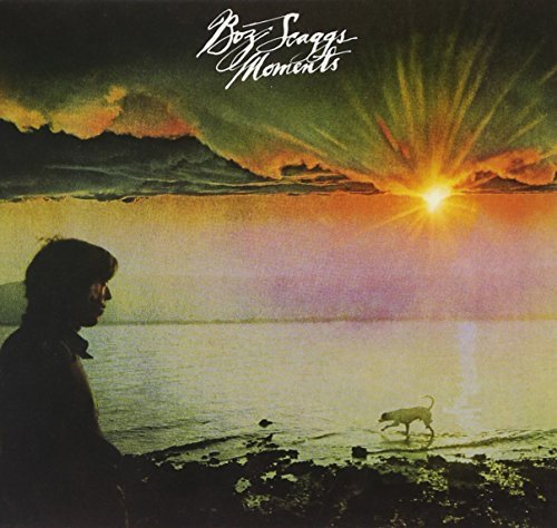 Boz Scaggs Moments