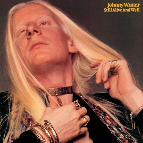 Johnny Winter Still Alive & Well 180gm Vinyl