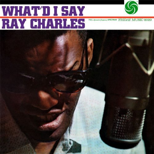 Ray Charles What'd I Say 180gm Vinyl