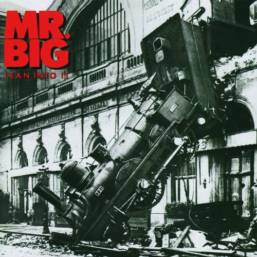 Mr. Big Lean Into It Remastered Expanded