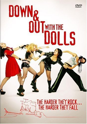 Down & Out With The Dolls Down & Out With The Dolls Clr R