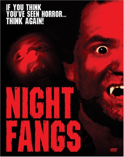 Night Fangs Night Fangs Night Fangs