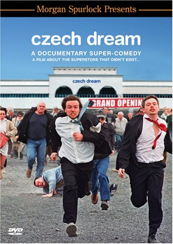 Czech Dream Morgan Spurlock Presents Nr