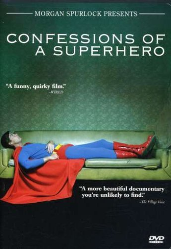 Confessions Of A Superhero Morgan Spurlock Presents Ws R