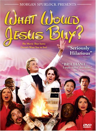 What Would Jesus Buy? What Would Jesus Buy? Pg