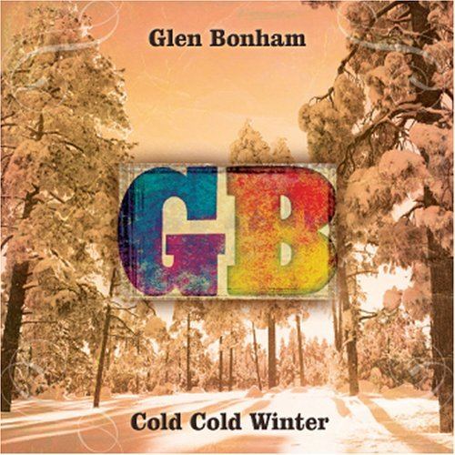 Glen Bonham Cold Cold Winter