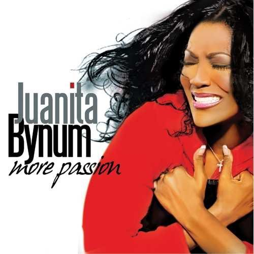 Juanita Bynum More Passion