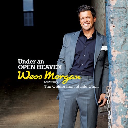 Wess Morgan Vol. 1 Under An Open Heaven