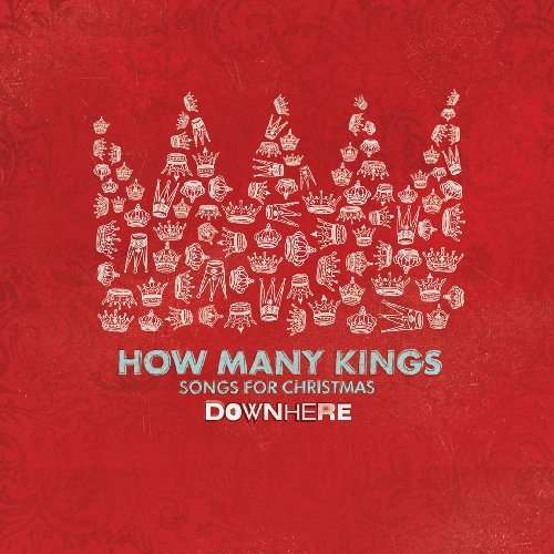 Downhere How Many Kings