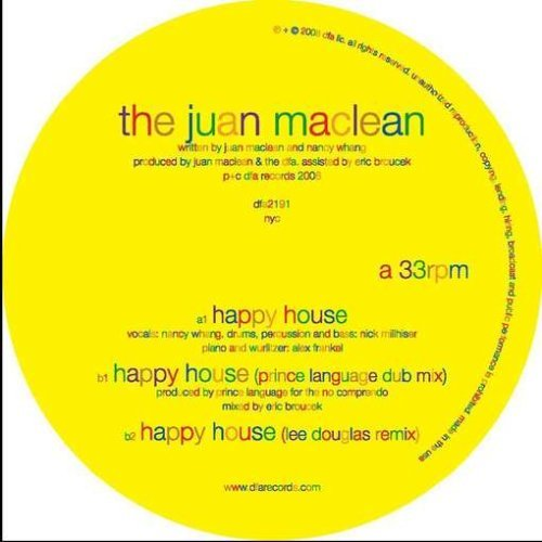 Juan Maclean Happy House
