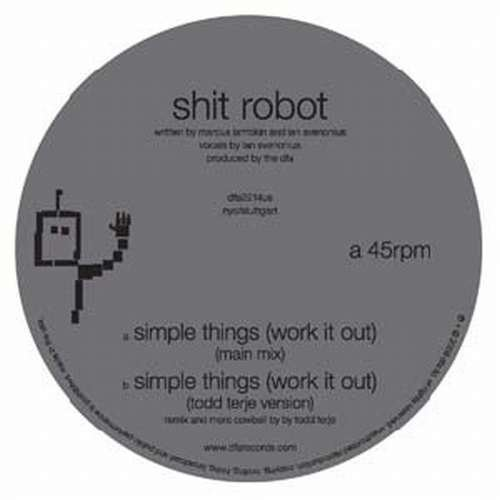 Shit Robot Simple Things (work It Out)