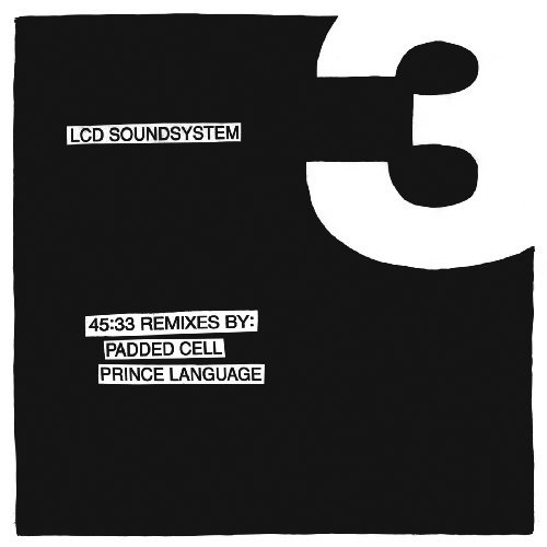 Lcd Soundsystem 45 33 Remixes By Padded Cell P